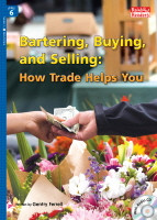 Bartering, Buying, and Selling: How Trade Helps You