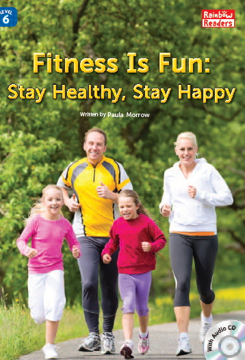 Fitness Is Fun: Stay Healthy, Stay Happy