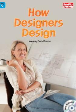 How Designers Design