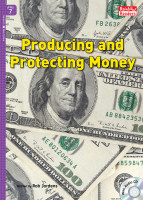 Producing and Protecting Money