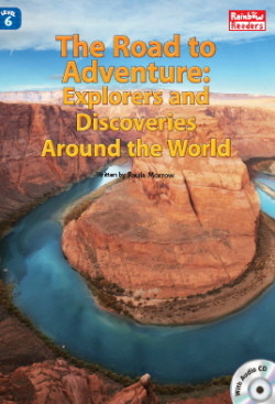 The Road to Adventure: Explorers and Discoveries Around the World