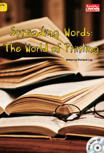 Spreading the Word: The World of Printing