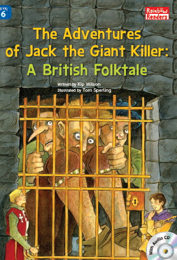 The Adventures of Jack the Giant Killer: A British Folktale