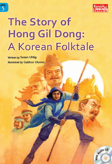 The Story of Hong Kil Dong A Korean Folktale